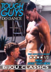 Tough Guys Do Dance
